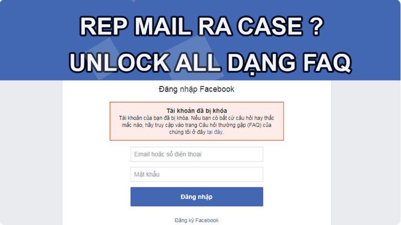 Hướng dẩn mở khóa Facebook khi bị FAQ